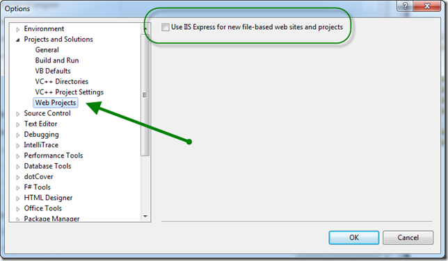 Make IIS Express the Default for VS2010 Web Projects