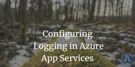 featured image thumbnail for post Configuring Logging in Azure App Services