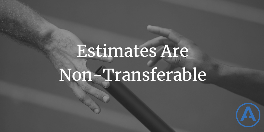 Estimates Are Non-Transferable