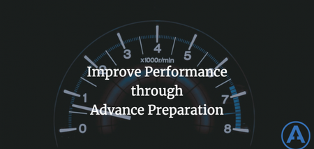featured image thumbnail for post Improve Performance through Advance Preparation