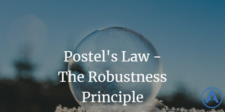 featured image thumbnail for post Postel's Law - The Robustness Principle