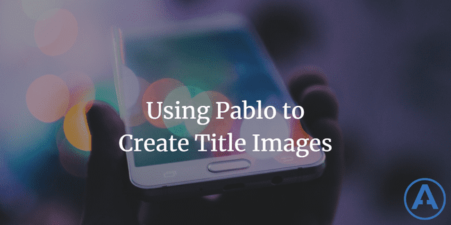 using pablo to create title images