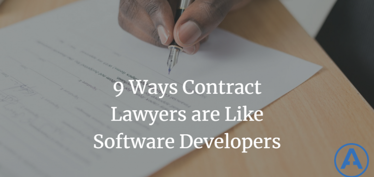 9 Ways Contract Lawyers are Like Software Developers