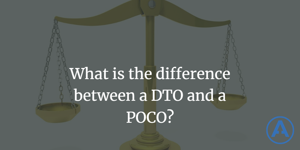 What is the difference between a DTO and a POCO (or POJO)
