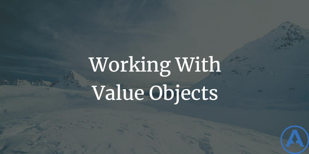 Working with Value Objects