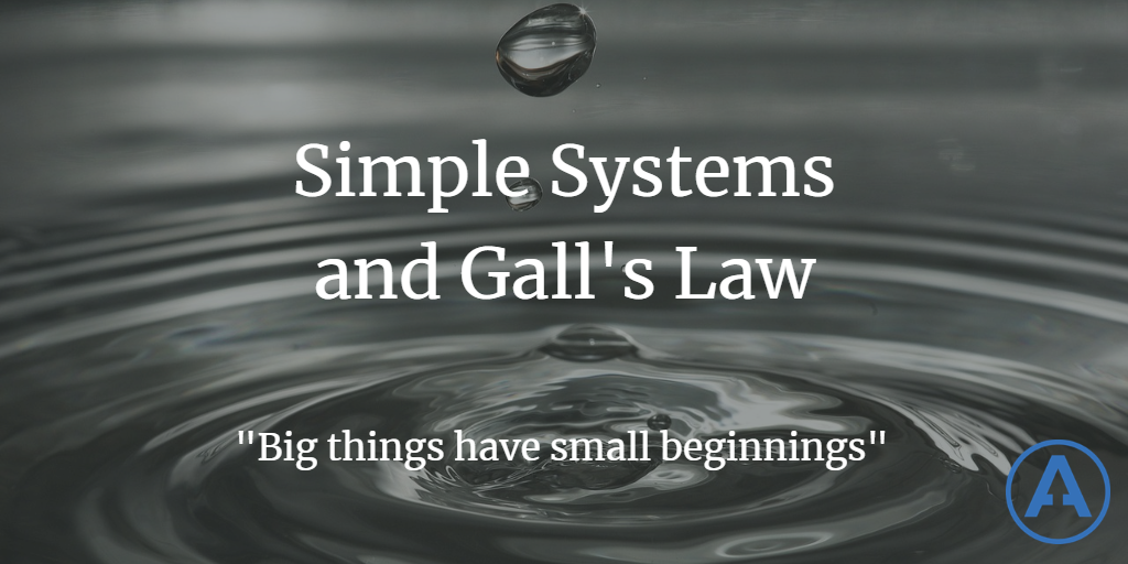Simple Systems and Gall's Law