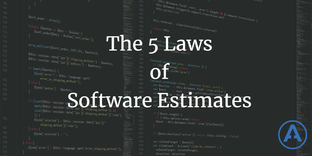 The 5 Laws of Software Estimates
