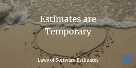 featured image thumbnail for post Estimates Are Temporary